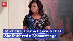 Michelle Obama's Book Reveals Miscarriage [Video]