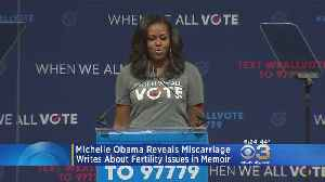 Michelle Obama Reveals Miscarriage, Fertility Issues In Memoir [Video]