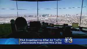 FAA Investigating After Air Traffic Controller Became Incapacitated On Duty [Video]