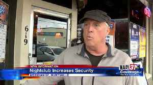 Nightclub increases security [Video]
