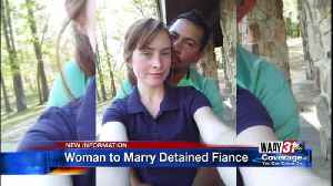 Woman to marry detained fiance [Video]