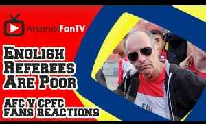 English Referees Are Poor says Claude !!! - Arsenal 2 Crystal Palace 1 [Video]