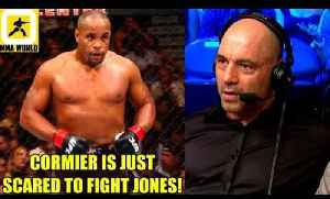 Daniel Cormier is just scared to fight Jon Jones because jon beat him twice,Joe Rogan on Aksren [Video]