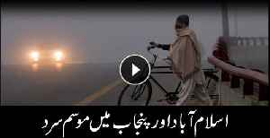 Cold weather grips Islamabad, Punjab [Video]