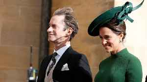Pippa Middleton Names Her Baby Boy After Family Members [Video]