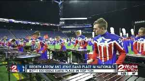 Broken Arrow, Jenks bands place at Nationals [Video]