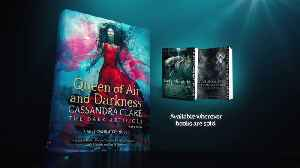 QUEEN OF AIR AND DARKNESS by Cassandra Clare Book Trailer [Video]
