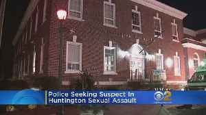 Teen Girl Sexually Assaulted In Huntington [Video]