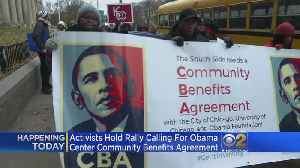 Activists Rally For Community Benefits Agreement For Obama Center [Video]