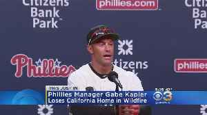 Gabe Kapler's Home Destroyed In California Wildfires [Video]