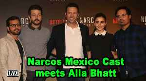 Narcos Mexico Cast meets Alia Bhatt for Fun Interaction [Video]