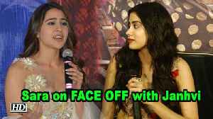 Sara on FACE OFF with Janhvi as a Debutant [Video]