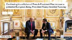 Trump Again Slams Macron Over European Army: 'They Were Starting To Learn German In Paris Before The U.S. Came Along' [Video]