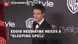 Eddie Redmayne Is Looking Forward To Sleeping [Video]