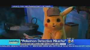 Trending: Live Action Pikachu Movie [Video]