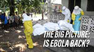 News video: Will the Ebola outbreak in DRC be contained?