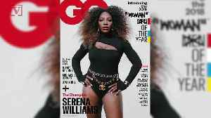 Why Serena Williams' Woman of the Year GQ Cover is Sparking Major Backlash [Video]