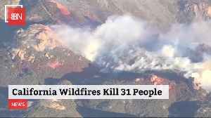 Sad News: California Wild Fire Kills Now 42 People And More Missing [Video]