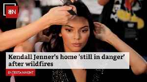 Kendall Jenner's Home Is Still At Risk [Video]