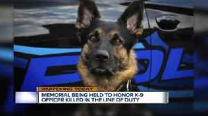 Memorial to be held for K-9 officer killed in line of duty [Video]