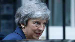 Two More Ministers Expected To Leave PM May's Cabinet [Video]