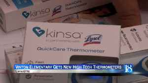Vinton Elementary gets new high tech thermometers [Video]