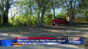 Makeshift homes may become illegal [Video]