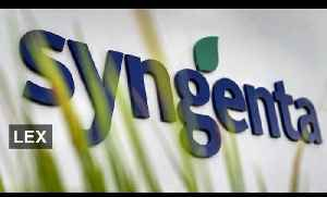 Syngenta buyback aims to soothe investors   Lex [Video]