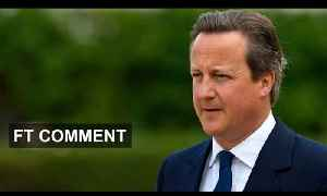 Tories will miss Cameron when he goes | FT Comment [Video]