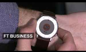 Pebble aims to be Swatch of smartwatch world | FT Business [Video]