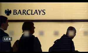 Barclays: Two chiefs wanted? [Video]