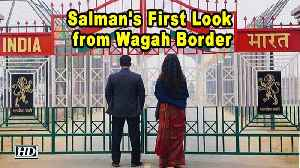 Salman shares BHARAT First Look from Wagah Border [Video]