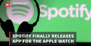 You Can Now Get Spotify On Your Apple Watch [Video]