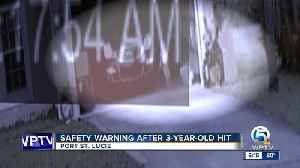 Safety warning after 3-year-old hit [Video]