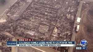 Colorado family loses everything in California wildfire just weeks after moving [Video]