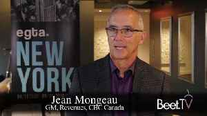 CBC 'Thinks Local, Acts Global': GM Mongeau [Video]