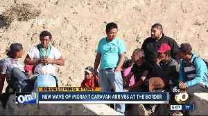 New wave of migrants reaches border [Video]
