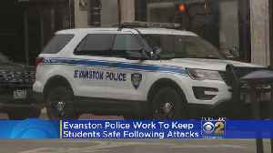 Evanston Police Increase Patrols On Northwestern Campus [Video]