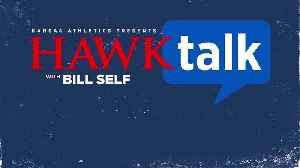 Hawk Talk with Bill Self, Week 1 [Video]