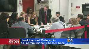 Manual Recount Ordered For Senate, Agriculture Commissioner Race [Video]