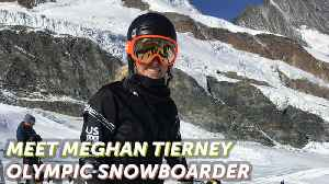 Play Like A Girl: Meet Olympic Snowboarder Meghan Tierney [Video]