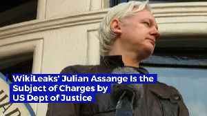 WikiLeaks' Julian Assange Is the Subject of Charges by US Dept of Justice