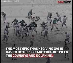 The Epic 1993 Thanksgiving Cowboys-Dolphins Game: 5 Obscure Facts [Video]
