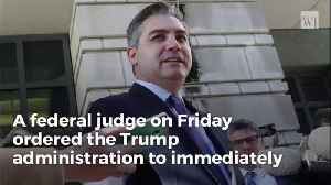 Judge Rules In Favor Of CNN, Acosta, White House Must Return Press Pass [Video]