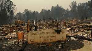 Toll Of Dead, Missing Rises In Wildfire-Ravaged California Town [Video]