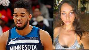 Karl-Anthony Towns Friendzoned By GF Kawa, The Girl Who Allegedly Cheated With Jimmy Butler [Video]