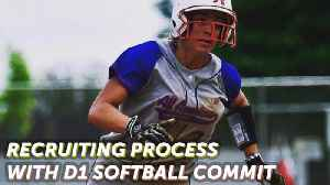 Recruiting Process with D1 Softball Commit [Video]