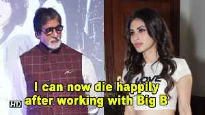 I can now die happily after working with Big B: Mouni Roy [Video]