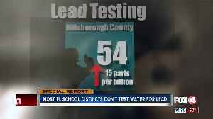 Most Florida school districts don't test for lead on campus, our investigation finds [Video]
