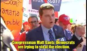 Congressman Matt Gaetz: Dems are trying to steal election [Video]